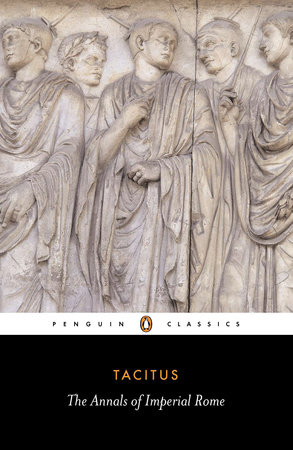 The Annals of Imperial Rome by Tacitus