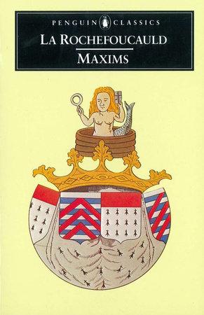 Maxims by La Rochefoucauld