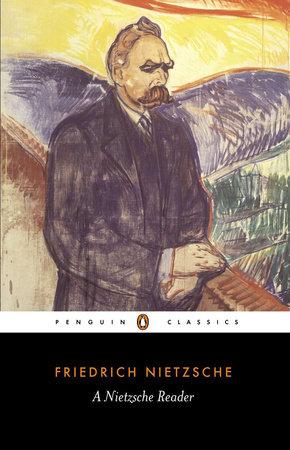 A Nietzsche Reader