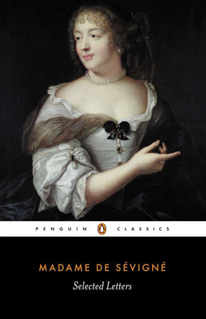 Selected Letters by Madame de Sevigne