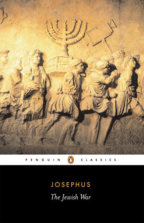 The Jewish War by Flavius Josephus and Betty Radice