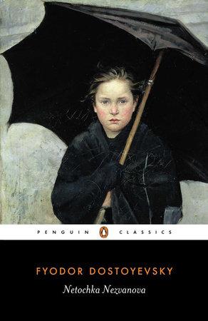 Netochka Nezvanova by Fyodor Dostoyevsky