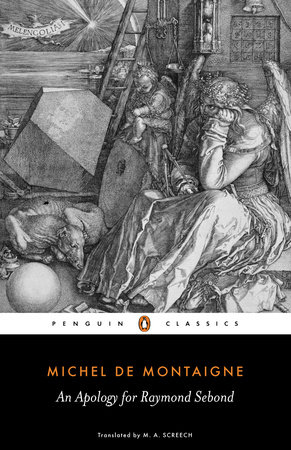 An Apology for Raymond Sebond by Michel de Montaigne