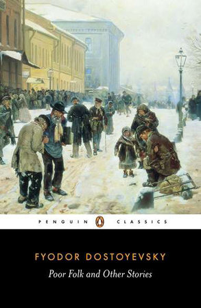 Poor Folk and Other Stories by Fyodor Dostoyevsky