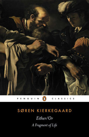 Either/Or by Soren Kierkegaard