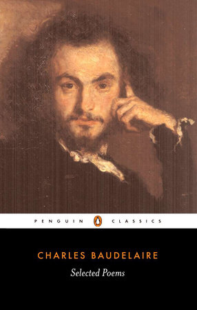 Baudelaire, The Selected Poems of by Charles-Pierre Baudelaire