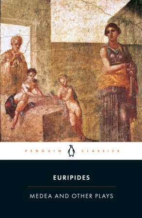 The cover of the book Medea and Other Plays