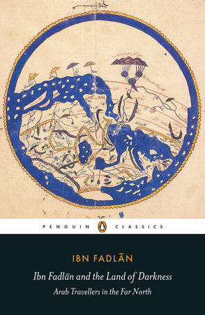 The cover of the book Ibn Fadlan and the Land of Darkness