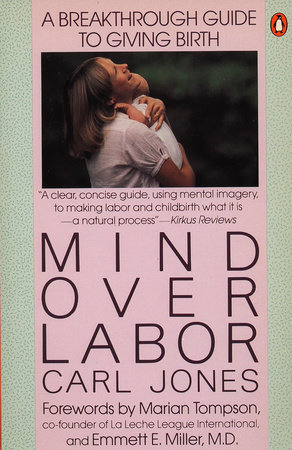 Mind Over Labor by Carl Jones