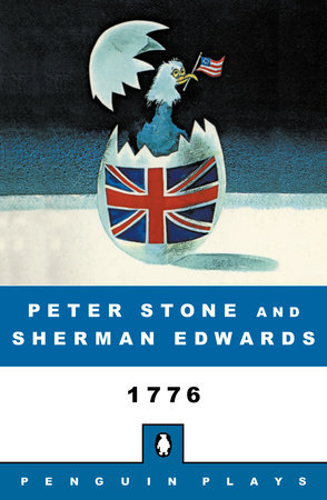 1776 by Sherman Edwards and Peter Stone