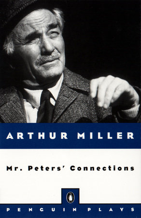 Mr. Peters' Connections by Arthur Miller