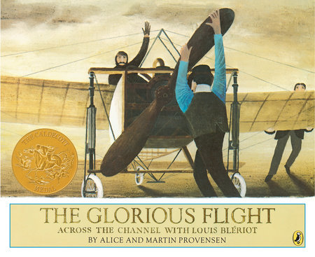 The Glorious Flight by Alice Provensen and Martin Provensen