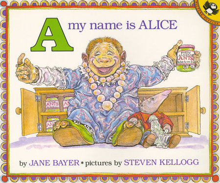 A, My Name Is Alice by Jane E. Bayer