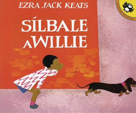 Silbale a Willie (Spanish Edition)