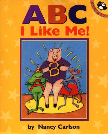 A B C I Like Me! by Nancy Carlson