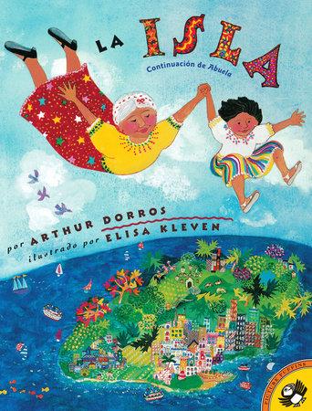 Isla by Arthur Dorros