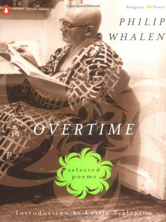 Overtime: Selected Poems by Philip Whalen