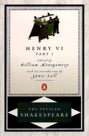 Henry VI, part 1 by William Shakespeare