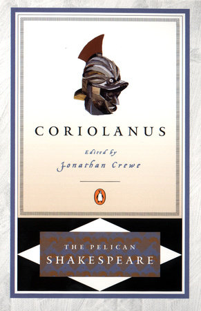 Coriolanus by William Shakespeare