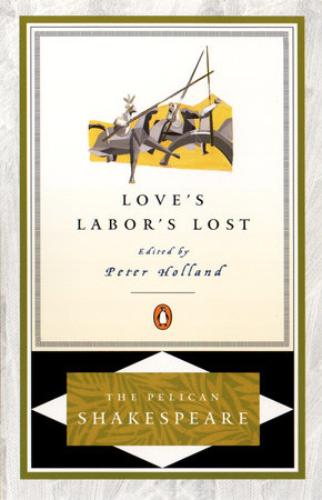 Love's Labour's Lost (Penguin) by William Shakespeare