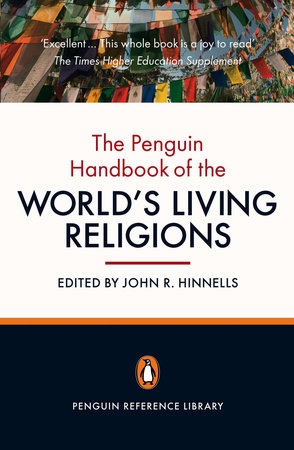 The Penguin Handbook of the World's Living Religions by