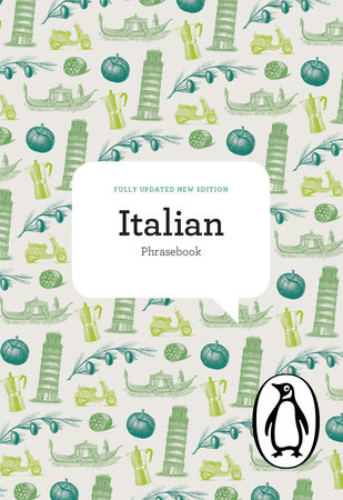 The Penguin Italian Phrasebook by Jill Norman, Pietro Giorgetti, Daphne Tagg and Sonia Gallucci