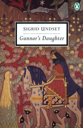 Gunnar's Daughter by Sigrid Undset