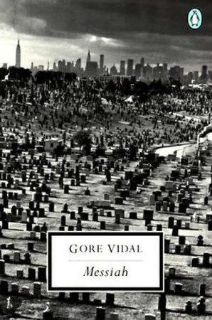 The Messiah by Gore Vidal