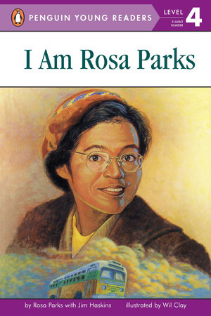 I Am Rosa Parks by Rosa Parks and Jim Haskins