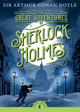 The Great Adventures of Sherlock Holmes by Sir Arthur Conan Doyle