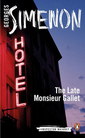 The Late Monsieur Gallet by Georges Simenon