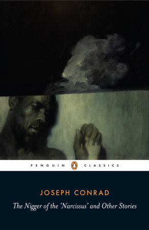 The Nigger of the 'Narcissus' and Other Stories by Joseph Conrad
