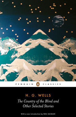 The Country of the Blind and Other Stories by H.G. Wells