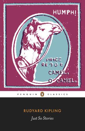 Just-So Stories by Rudyard Kipling