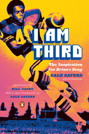I Am Third by Gale Sayers and Al Silverman