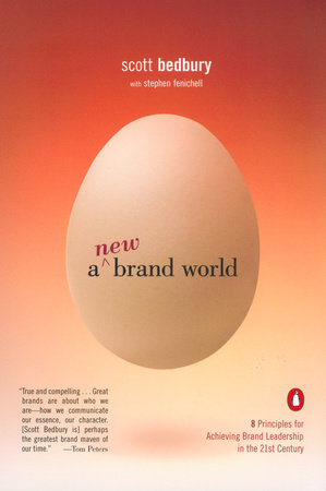 A New Brand World by Scott Bedbury and Stephen Fenichell