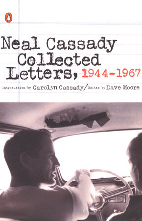 Collected Letters, 1944-1967 by Neal Cassady
