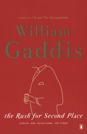 The Rush for Second Place by William Gaddis