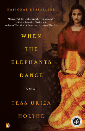 When the Elephants Dance by Tess Uriza Holthe