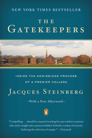The Gatekeepers by Jacques Steinberg