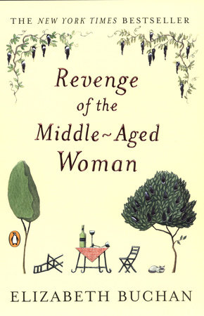 Revenge of the Middle-Aged Woman by Elizabeth Buchan
