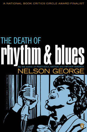 Death of Rhythm and Blues by Nelson George
