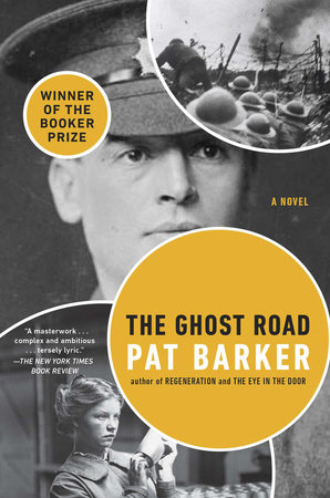 The Ghost Road by Pat Barker