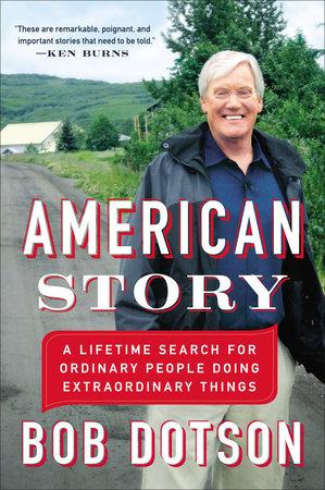 American Story by Bob Dotson