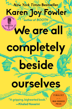 We Are All Completely Beside Ourselves Book Cover Picture