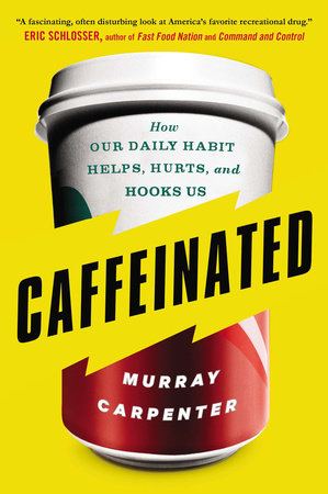 Caffeinated by Murray Carpenter