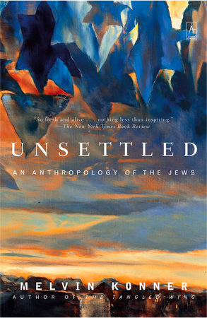 Unsettled by Melvin Konner