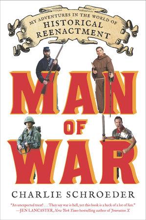 Man of War by Charlie Schroeder