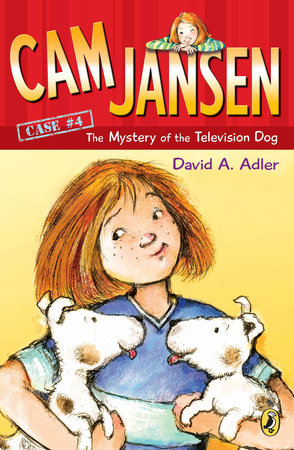 Cam Jansen and the Mystery of the Television Dog #4 by David A. Adler