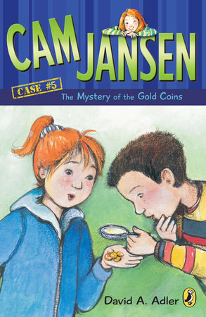 Cam Jansen: the Mystery of the Gold Coins #5 by David A. Adler